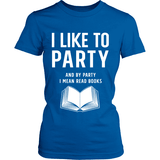 I Like to Party-For Reading Addicts
