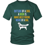 Outside of a dog, a book is ... - Gifts For Reading Addicts