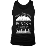 When I think about books I touch my Shelf, Mens Tank Top-For Reading Addicts