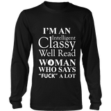 I'm an intelligent classy woman who says fuck alot Long Sleeve-For Reading Addicts