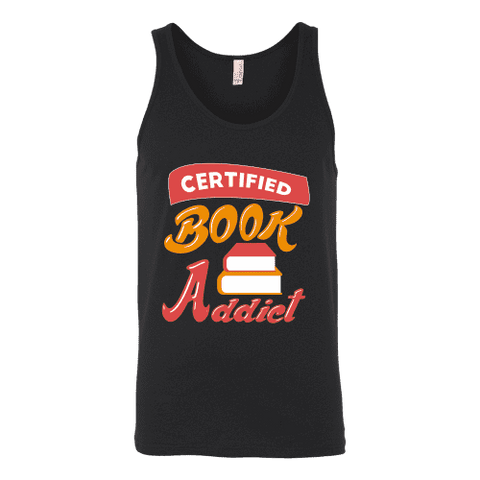 Certified book addict Unisex Tank-For Reading Addicts