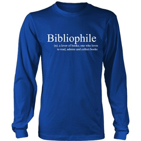 Bibliophile Long Sleeve - Gifts For Reading Addicts