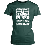 My Workout Is Reading In Bed Fitted T-shirt - Gifts For Reading Addicts