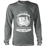 I dont have insomnia I'm suffering from Librocubicularism, Long Sleeves - Gifts For Reading Addicts