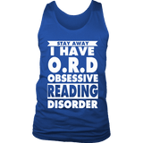 Stay Away I Have O.R.D Mens Tank Top-For Reading Addicts