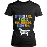 Outside of a dog a book is man's best friend Fitted T-shirt - Gifts For Reading Addicts