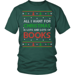 All i want for christmas is lots and lots of books Unisex T-shirt - Gifts For Reading Addicts