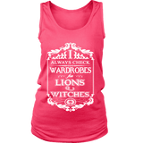I always check Wardrobes for lions and witches, Womens Tank Top-For Reading Addicts