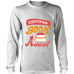 Certified book addict Long Sleeve - Gifts For Reading Addicts