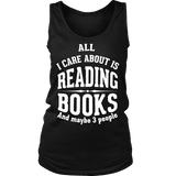 All i care about is reading books Womens Tank - Gifts For Reading Addicts