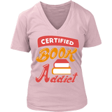 Certified book addict V-neck-For Reading Addicts