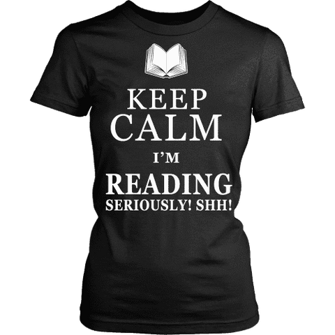 Keep calm i'm reading, seriously! shh! Fitted T-shirt-For Reading Addicts