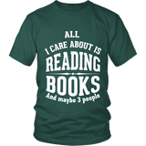 All i care about is reading books Unisex T-shirt - Gifts For Reading Addicts