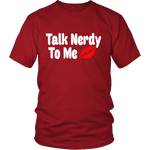 Talk Nerdy To Me Unisex T-shirt - Gifts For Reading Addicts