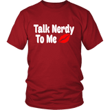 Talk Nerdy To Me Unisex T-shirt-For Reading Addicts
