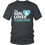 This girl loves reading books Unisex T-shirt - Gifts For Reading Addicts