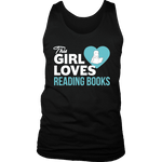 This girl loves reading books Mens Tank - Gifts For Reading Addicts