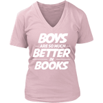 Boys are better in books - V-neck - Gifts For Reading Addicts