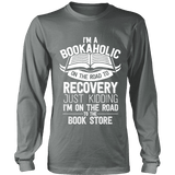 I'm a Bookaholic Long Sleeve - Gifts For Reading Addicts
