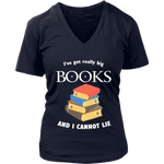 I've Got really Big Books  V-neck - For reading addicts - T-shirt - 3