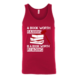 A book worth banning is a book worth reading Unisex Tank - Gifts For Reading Addicts