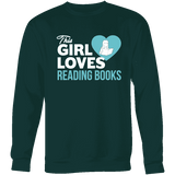 This girl loves reading books Sweatshirt-For Reading Addicts