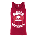 I read so i dont choke people Unisex Tank-For Reading Addicts