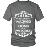 I always check Wardrobes for lions and witches, Unisex T-shirt - Gifts For Reading Addicts