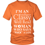 I'm an intelligent classy woman who says fuck alot Unisex T-shirt - Gifts For Reading Addicts