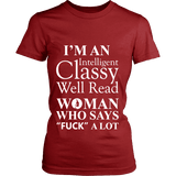 I'm an intelligent classy woman who says fuck alot Fitted T-shirt - Gifts For Reading Addicts