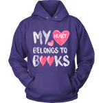 My heart belongs to Books - Gifts For Reading Addicts