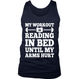 My Workout Is Reading In Bed Mens Tank Top - Gifts For Reading Addicts