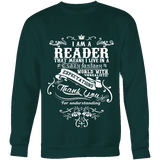 I am a reader Sweatshirt-For Reading Addicts