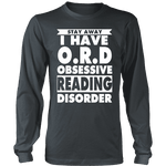 Stay Away I Have O.R.D Long Sleeves - Gifts For Reading Addicts