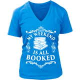 My weekend is all booked V-neck-For Reading Addicts