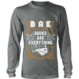 BAE, Books Are Everything Long Sleeve-For Reading Addicts
