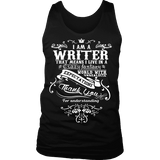 I am a writer Mens Tank - Gifts For Reading Addicts