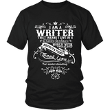I am a writer Unisex T-shirt - Gifts For Reading Addicts