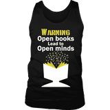 Warning! Open books lead to open minds Mens Tank-For Reading Addicts
