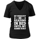 My Workout Is Reading In Bed V-neck - Gifts For Reading Addicts