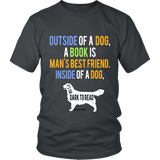 Outside of a dog a book is man's best friend Unisex T-shirt - Gifts For Reading Addicts