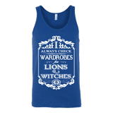I always check Wardrobes for lions and witches, Unisex Tank Top-For Reading Addicts