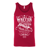 I am a writer Unisex Tank-For Reading Addicts