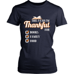This Year I'm Thanful for Books, Family & Food Fitted T-shirt - Gifts For Reading Addicts