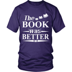 The book was better - Gifts For Reading Addicts