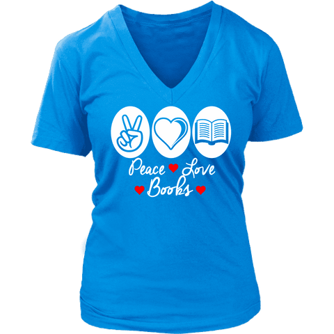 Peace, Love , Books - V-neck style - Gifts For Reading Addicts
