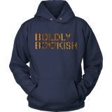 Boldly bookish Hoodie - Gifts For Reading Addicts