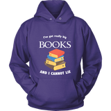 I've Got really Big Books Hoodie - For reading addicts - T-shirt - 4
