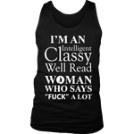 I'm an intelligent classy woman who says fuck alot Mens Tank - Gifts For Reading Addicts