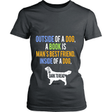 Outside of a dog a book is man's best friend Fitted T-shirt-For Reading Addicts